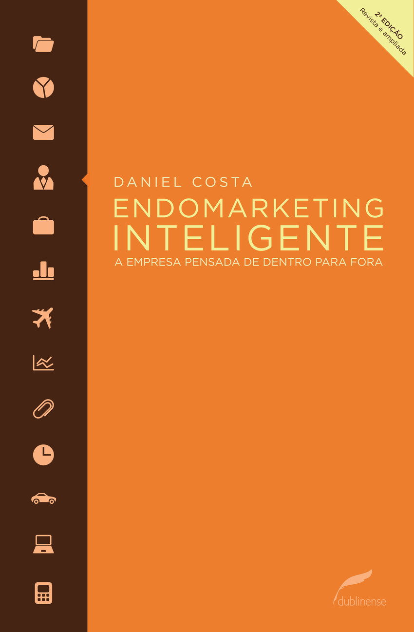 capa do livro Endomarketing Inteligente - a empresa pensada de dentro para fora, de Daniel Costa.