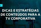 endomarketing-webinar-dicas-e-estrategias-para-tv-corporativa