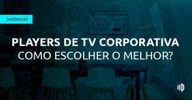 webinar players para tv corporativa