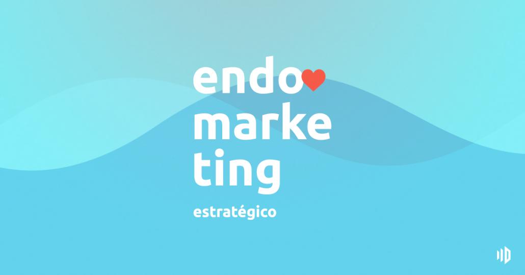 Endomarketing Estratégico - Resumo do Livro de Analisa de Medeiros Brum